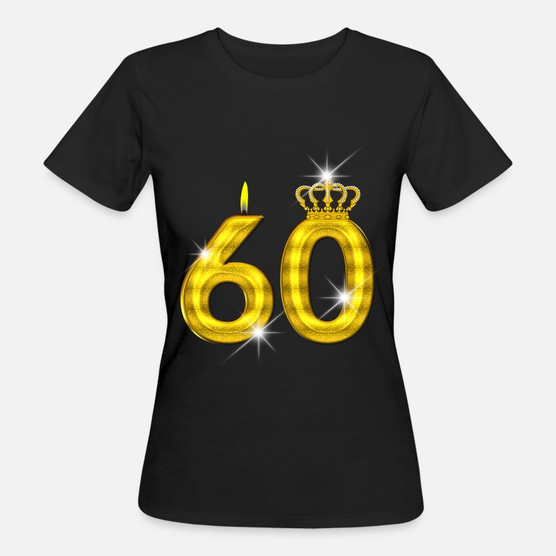 60 T-Shirts - 60 - Birthday - Queen - Gold - Flame & Crown - Women's Organic T-Shirt black