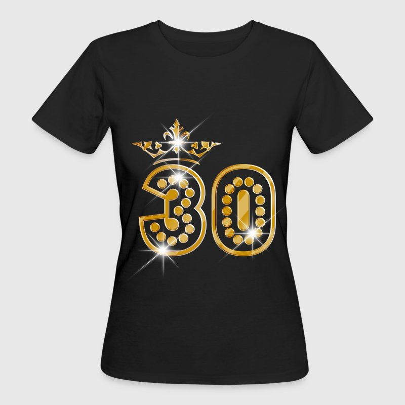 30 - Birthday - Queen - Gold - Burlesque - Ekologisk T-shirt dam