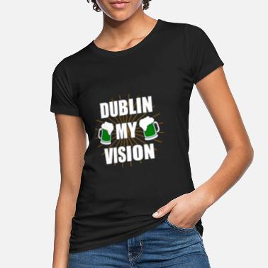 Vision St Patrick's Day dublin my vision beer - Women's Organic T-Shirt