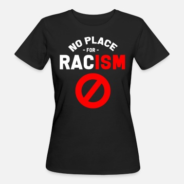 Anti Right Anti-racism Anti Against Racism Nazis Right - Women's Organic T-Shirt