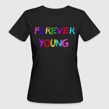 Young - Women's Organic T-Shirt