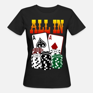 All In ALL IN - Frauen Bio-T-Shirt