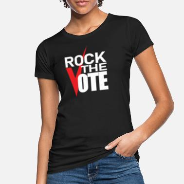 Rock The Vote Vote - Election 2020 - Rock The Vote - Women's Organic T-Shirt