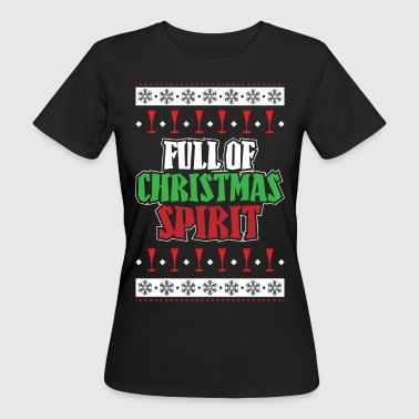 Spirit Full Of Christmas Spirit - Women's Organic T-Shirt