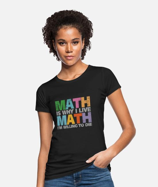 Formula T-Shirts - Math formulas angle math mathematics numbers - Women's Organic T-Shirt black