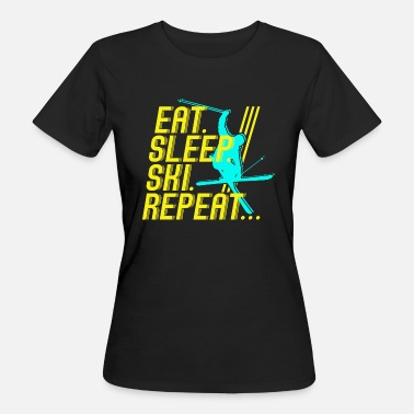 Repeat ÄTA SÖMN SKI REPEAT - Ekologisk T-shirt dam
