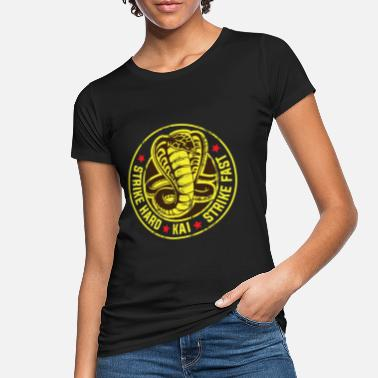 Cobra Cobra strike hard kai strike fast no mercy karate - Women's Organic T-Shirt