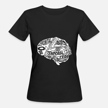 Neurology Brain typography anatomy neuroscience nurse shirt - Women's Organic T-Shirt