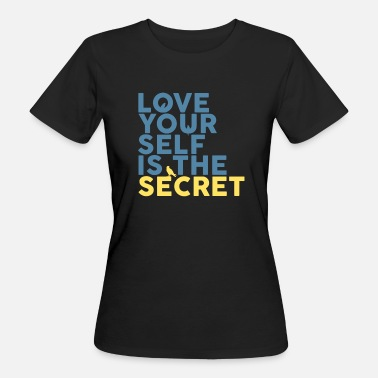 Secret Le Secret Is Love Yourself - T-shirt bio Femme