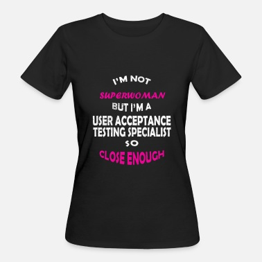 Desire Wear Makes a great gift Tee Acceptance Design User Acceptance - Women's Organic T-Shirt