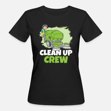 Clean Up Clean Up Crew Car Wash Cleaning Washer - Women's Organic T-Shirt