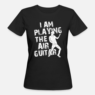 Music Guitar Air Guitar Spelen Rock Metal - Vrouwen Bio-T-shirt
