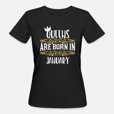 Horny Granny Birthday A queen is born in January - Women's Organic T-Shirt