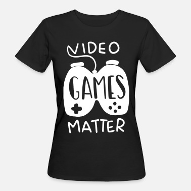 Funny Video Funny Video Game Gift - Women's Organic T-Shirt
