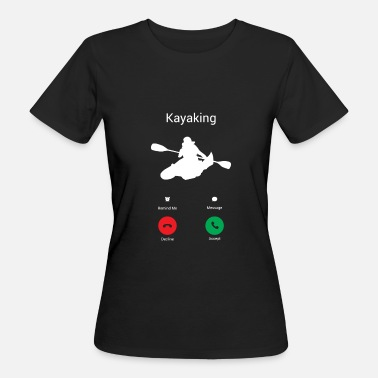 Kayak KAYAKING GETS! - Women's Organic T-Shirt