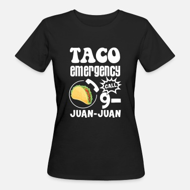 Juan Taco emergency call 9-Juan-Juan - Frauen Bio-T-Shirt