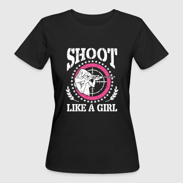 Shoot like a girl - Vrouwen Bio-T-shirt