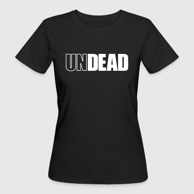 undead - Women's Organic T-Shirt