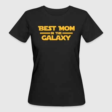 Best Mom in the Galaxy - Ekologisk T-shirt dam