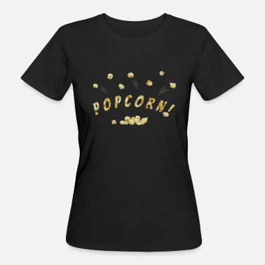 Popcorn Flying popcorn - Women's Organic T-Shirt