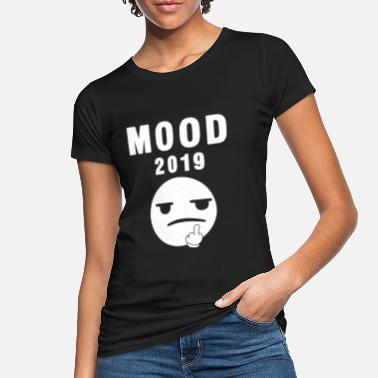 Mood 2019 - Frauen Bio T-Shirt
