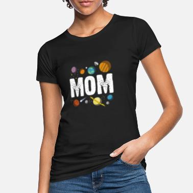 Mom Galaxy Planet - Women's Organic T-Shirt