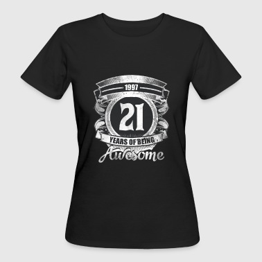 21st 21st Birthday Gift Vintage 1997 Awesome - Women's Organic T-Shirt