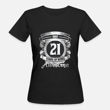 21st Birthday 21st Birthday Gift Vintage 1997 Awesome - Women's Organic T-Shirt