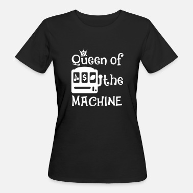 Slot-machine Regina delle slot machine - T-shirt ecologica da donna