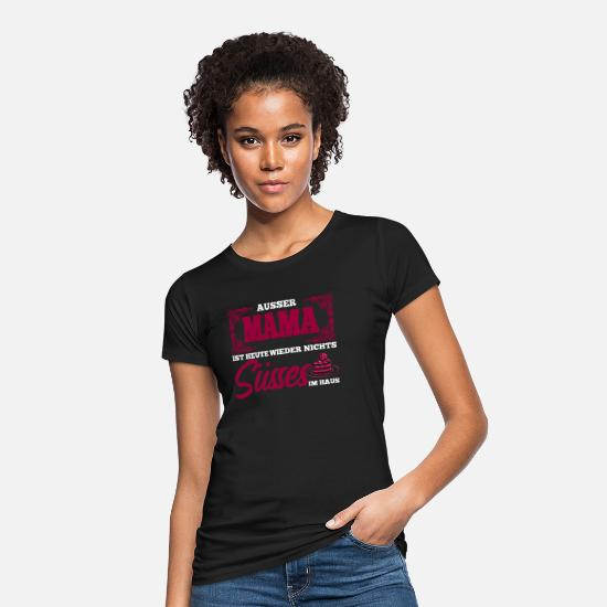 Image T-Shirts - Cool funny saying Except mom's nothing sweet - Women's Organic T-Shirt black