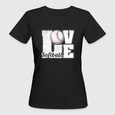 SOFTBALL LOVE - Women's Organic T-Shirt