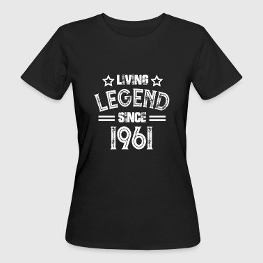 Living Legend dal 1961 regalo 61er - T-shirt ecologica da donna