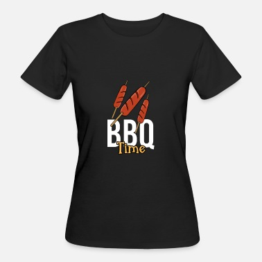 Stagione Barbecue Hot dog Barbecue Barbecue tempo Barbecue barbecue stagione spiedo - T-shirt ecologica da donna