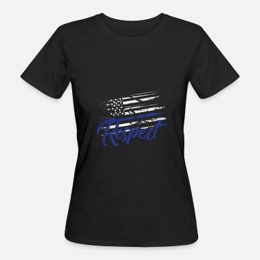 Chief Of Police Respect police america policeman police chief - Women's Organic T-Shirt