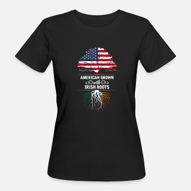 Irish Roots American Grown With Irish Roots - Frauen Bio-T-Shirt