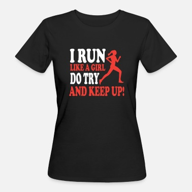 Run Like A Girl Marathon run like a girl - Frauen Bio-T-Shirt
