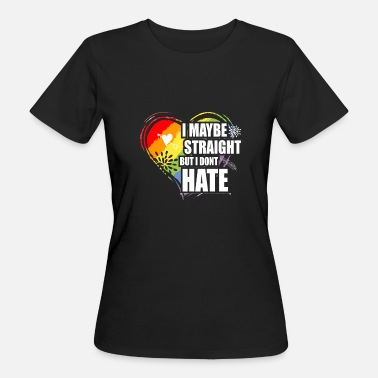 I Hate Berlin LGBT Straight but i don´t Hate. - Frauen Bio-T-Shirt