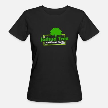 Nationalpark US-Nationalparks: Joshua Tree Nationalpark - Frauen Bio-T-Shirt