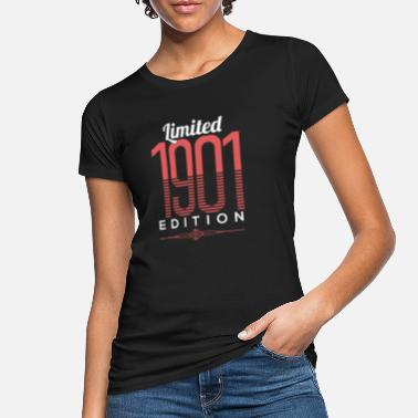 1901 Limited 1901 Edition Birthday Celebration Gift - Women's Organic T-Shirt