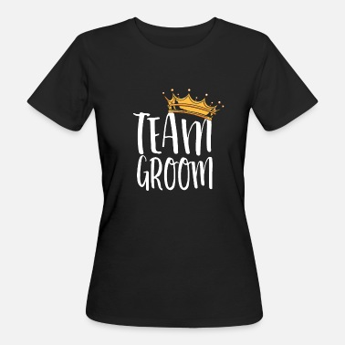 Team Novia Team Groom / Team Groom - Camiseta ecológica mujer