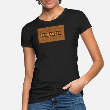 Freelancer Freelancer - Women's Organic T-Shirt