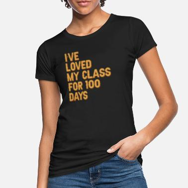 100 days graduation - Women's Organic T-Shirt