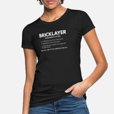 Bricklayer Bricklayer construction worker construction site masonry walls - Women's Organic T-Shirt