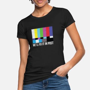 Filmemacher Wir werden es in Post Filmmaker Cinematographer beheben - Frauen Bio T-Shirt