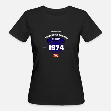 Diver since 1974 - Women's Organic T-Shirt