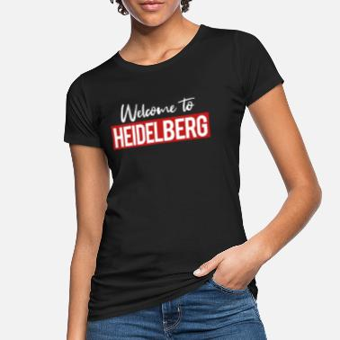 Welcome To Heidelberg - Frauen Bio T-Shirt