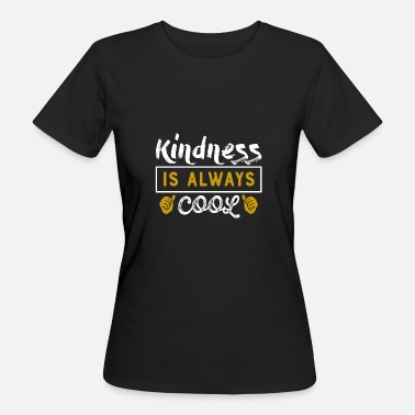 Kindly Kindly polite cute manners smile gift - Women's Organic T-Shirt