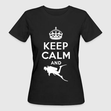 Keep calm - diving - Women's Organic T-Shirt