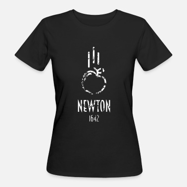 Newton Sir Isaac Newton | Famous people - Women's Organic T-Shirt