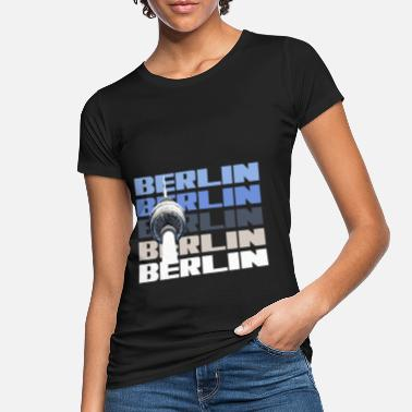 State Capital Berlin capital state television tower - Women's Organic T-Shirt